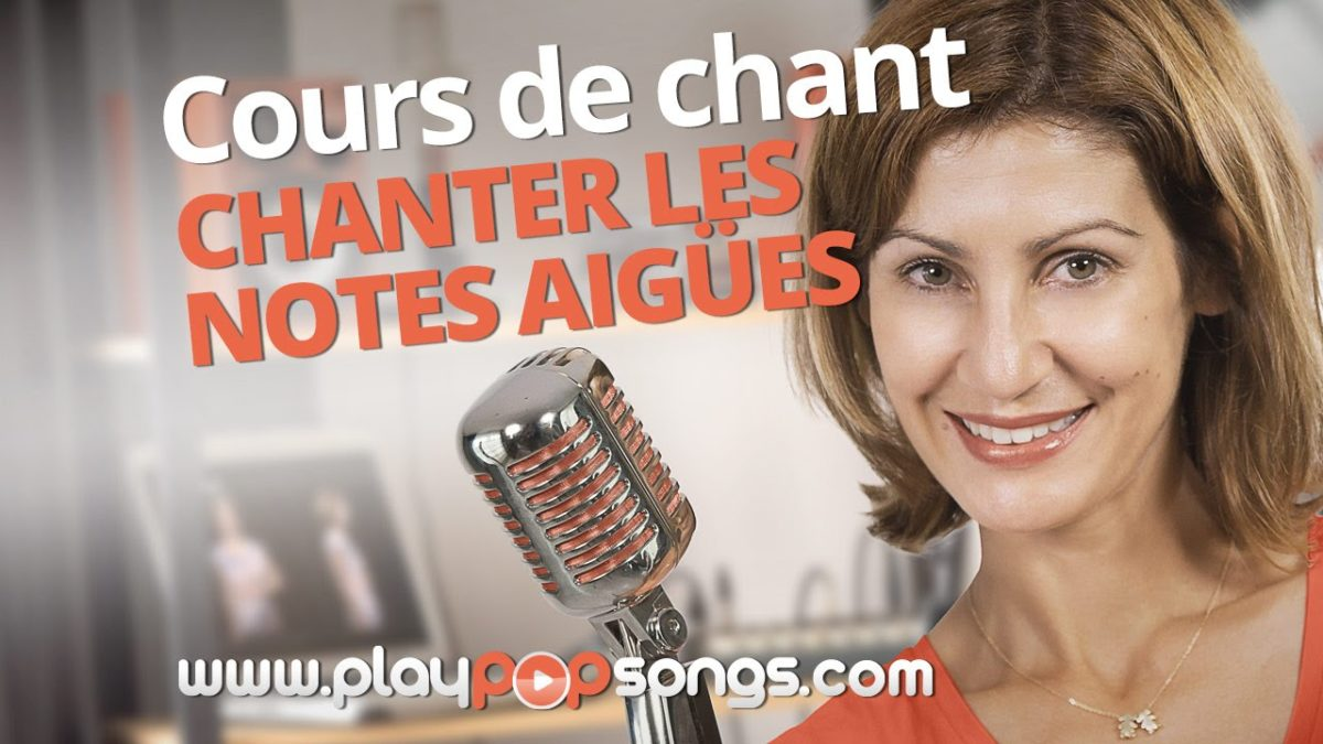 Comment chanter aigu ?